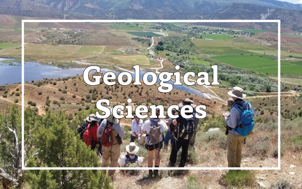 "Photo of students at the SES Geology Field Camp. Overlain text reads ""Geological Sciences""."