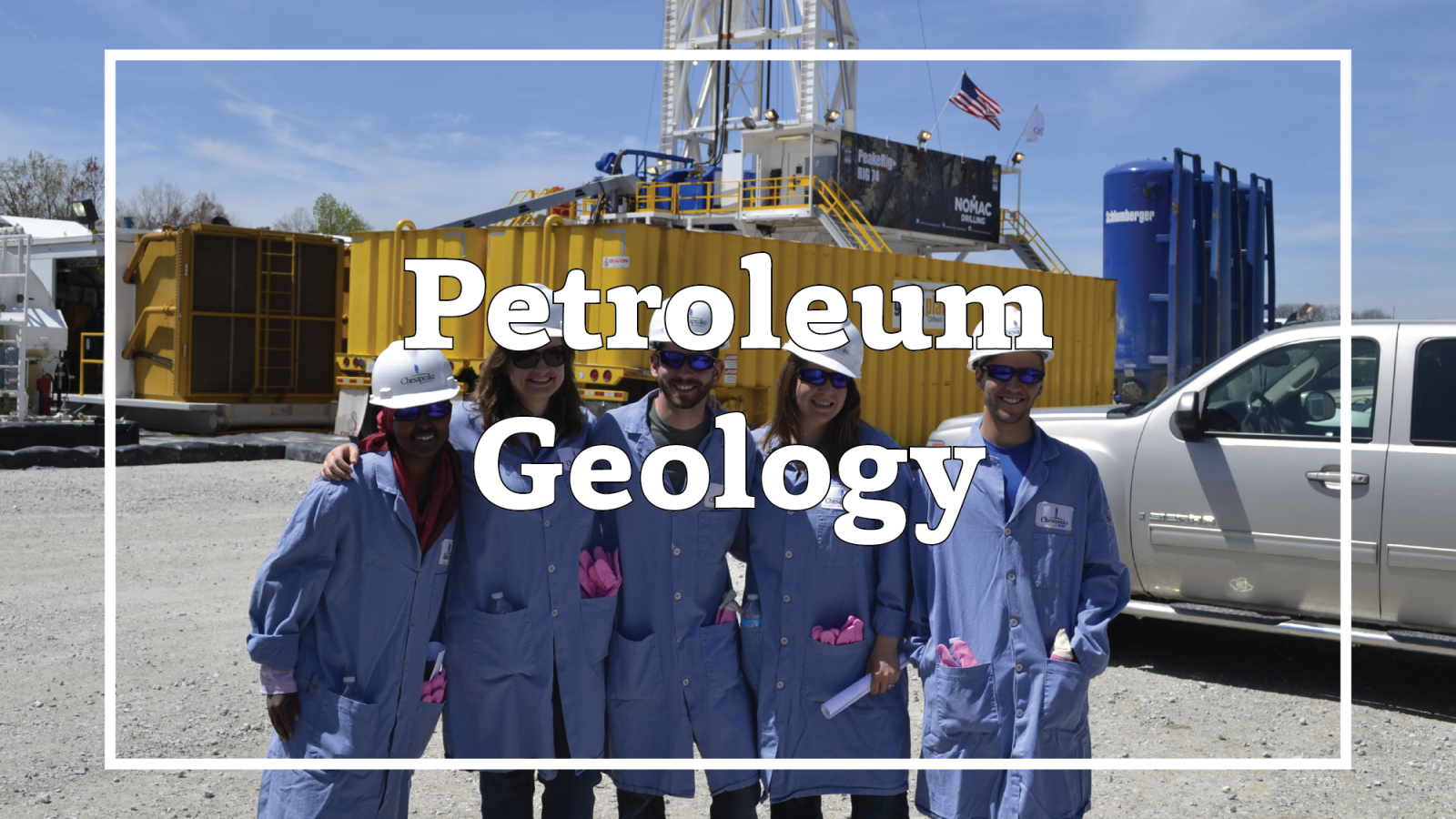 "Photo of students standing in front of a hydraulic fracturing well. Overlain text reads ""petroleum geology""."